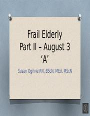 Frail Elderly - Part II - August 3rd A - recorded.pptx