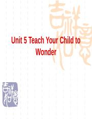 Unit 5 Teach Your Child to