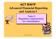 B407 Topic 3 Regulatory requirement for consolidation 2012