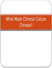 What_Made_Chinese_Culture_Chinese