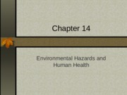 Chapter 14 Environmental Hazards and Human Health