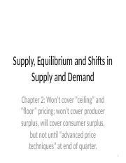3. Supply, Equilibrium and Shifts (Chapter 2).pptx