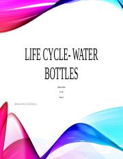 Life Cycle- Water bottles