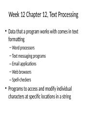 Week 12 Chapter 12, Text Processing(1)(1)(1).pptx