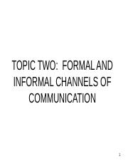 TOPIC 2_ FORMAL AND INFORMAL CHANNELS OF COMM.ppt