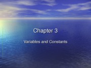 Chapter 03 Variables and Constants