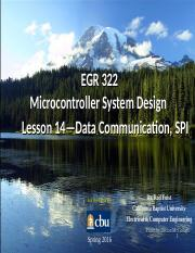 EGR_322_Lesson_14_Data_Comm_SPI_s2016.ppt