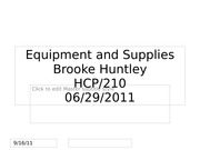 Brooke Huntley, week 6, Equipment and Supplies