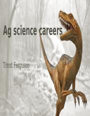 Ag science careers trent.pptx