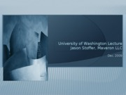 Jason Stoffer - UWashington Presentation