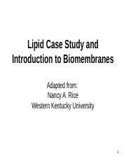 Lipids Case Study and Biomembrane Intro slides.ppt