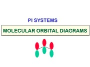 VId - Resonance and the Pi Molecular Orbital Systems
