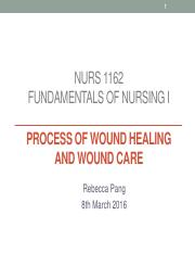 9 NURS 1162 Process of wound healing and wound care_student version.pdf