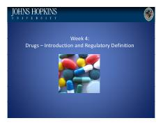 Lecture 4 Drugs – Introduction and Regulatory Definition (Plain).pdf