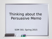 Thinking about the Persuasive Memo