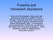 Firearms and Homework