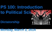 PS 100 Intro PS, week 7, session 1, dictatorship online