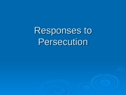 36_Responses to Persecution
