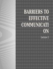 Barriers to Effective Communication SLIDE 2.pptx
