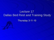 Student%20Lecture%2017%20%28Dallas%20Bed%20Rest%20Study%29