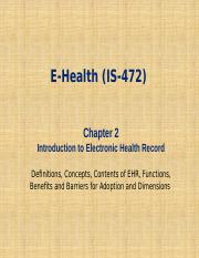 IS 472_Lecture_2_Introduction to Electronic Health Record