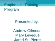 Andrew Mary Jared Empire Life Training Program slides