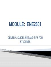 MODULE%20ENE2601%20GUIDELINES%20FOR%20%20STUDENTS.pptx