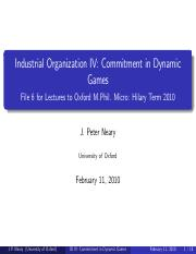 Industrial Organization IV: Commitment in Dynamic Games