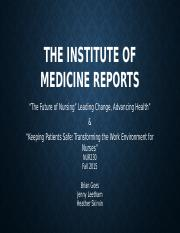 The Institute of Medicine Reports 2015 Draft.pptx