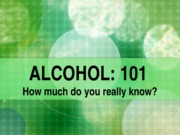 Alcohol 101 update