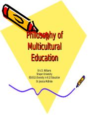 EDU512 Assignment 1 Philosophy of Multicultural Education.ppt