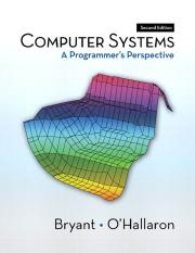 Randal E. Bryant, David R. OHallaron Computer Systems A Programmers Perspective  2011