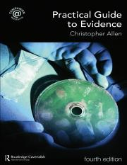 Christopher_Allen-Practical_Guide_to_Evidence-Routledge-Cavendish(2008).docx