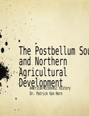 13 The Postbellum South and Northern Agricultural Development Lecture Recap.ppt