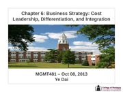 Session 07 - Chapter 6 Differentation, Cost Leadership, & Integration