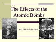 The Effects of the Atomic Bombs