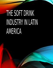 Soft Drink Industry - Latin America.pptx
