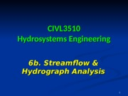 CIVL3510+_6b-Streamflow+_+Hydrograph+Analysis_