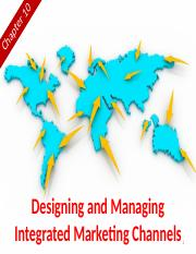 Chapter 10 (Designing & Managing Integrated Marketing Channels).pptx