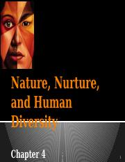 Ch 4 Nature and Nurture S16.pptx