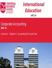 Corp Acc  Lecture Slides Lecture 4   - Accounting for Income Tax.pptx