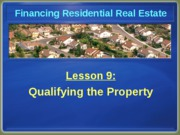 Chapter 9 Qualifying the Property