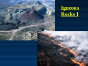 Geology 101 Igneous RocksI_2007