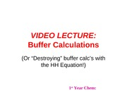 VVP Ch. 2 Buffer Calcs VIDEO LECTURE PPT
