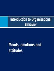 OB Focus 4 (Job attitudes, moods, and emotions)