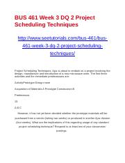 BUS 461 Week 3 DQ 2 Project Scheduling Techniques.docx