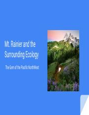 Mt. Rainer and the Surrounding Ecology