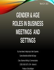 BUSI-1073 17W Section B Learning Team Assignment Part - Gender and Age Roles in Business Meetings -