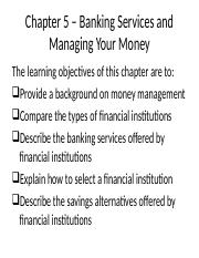 Chapter 5 – Banking Services and Managing Your