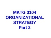 F10+MKTG+3104+Student+02.+Strategy+Part+2+ppt[1]